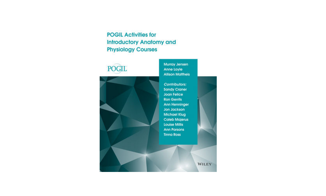 POGIL | POGIL Activities for Introductory Anatomy & Physiology Courses